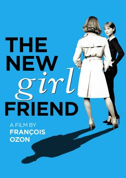 The New Girlfriend - Une nouvelle amie